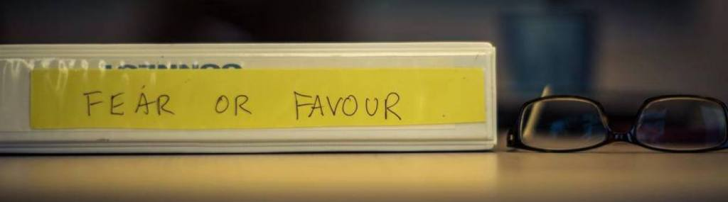Fear or Favour